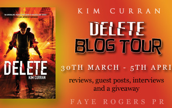 Blog Tour Wrap-Up; Delete by Kim Curran