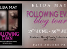 Blog Tour Schedule: Following Evan by Elida May