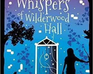Blog Tour Schedule: The Whispers of Wilderwood Hall