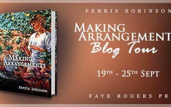 Blog Tour Schedule: Making Arrangements by Ferris Robinson